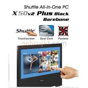 Shuttle  Plus - all-in-one -  4GB 250GB  15.6 touch